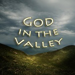 God in the Valley